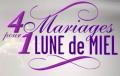 Casting de 4 mariages pour une lune de miel