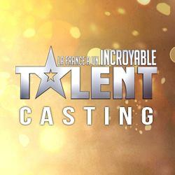 Casting la france a un incroyable talent