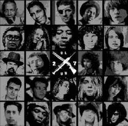 Club des 27, morts à 27 ans, communauté artistique mondiale, Robert Leroy Johnson, troublant, mystérieux, Jimi Hendrix, overdose, médicament, Brian Jones, Janis Lyn Joplin, James Douglas Morrison, drogue, insolite,