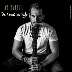 Jb bullet 1er album du coeur au stylo